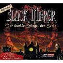 Black Mirror, Der dunkle Spiegel der Seele Audiobook