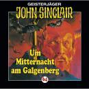 John Sinclair, Folge 64: Um Mitternacht am Galgenberg Audiobook