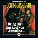 John Sinclair, Folge 62: Bring mir den Kopf von Asmodina (III/III) Audiobook