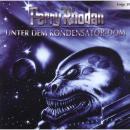 Perry Rhodan, Folge 39: Unter dem Kondensator-Dom Audiobook