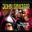 John Sinclair - Classics, Folge 8: Das Rätsel der gläsernen Särge Audiobook