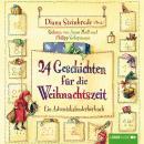 24 Geschichten für die Weihnachtszeit - Ein Adventskalenderhörbuch Audiobook
