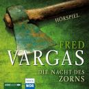 Die Nacht des Zorns - Hörspiel des WDR Audiobook