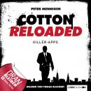 Jerry Cotton - Cotton Reloaded, Folge 8: Killer Apps Audiobook