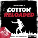 Jerry Cotton - Cotton Reloaded, Sammelband 5: Folgen 13-15 Audiobook