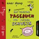 Das unwahrscheinlich geheime Tagebuch vom kleinen Schwein Audiobook