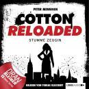 Jerry Cotton, Cotton Reloaded, Folge 27: Stumme Zeugin Audiobook