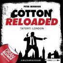 Jerry Cotton, Cotton Reloaded, Folge 30: Tatort: London (Jubiläumsausgabe) Audiobook