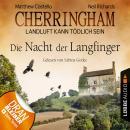 Cherringham - Landluft kann tödlich sein, Folge 4: Die Nacht der Langfinger Audiobook