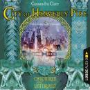 City of Heavenly Fire - Chroniken der Unterwelt, Cassandra Clare