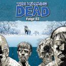 The Walking Dead, Folge 03 Audiobook