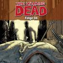 The Walking Dead, Folge 04 Audiobook