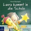 Laura kommt in die Schule Audiobook