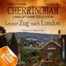Cherringham - Landluft kann tödlich sein, Folge 5: Letzter Zug nach London Audiobook