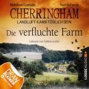 Cherringham - Landluft kann tödlich sein, Folge 6: Die verfluchte Farm (Ungekürzt) Audiobook