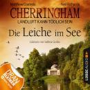 Cherringham - Landluft kann tödlich sein, Folge 7: Die Leiche im See Audiobook