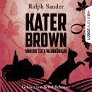 Kater Brown und die tote Weinkönigin - Kurzgeschichte Audiobook