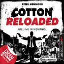 Jerry Cotton, Cotton Reloaded, Folge 49: Killing in Memphis Audiobook