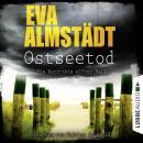 Ostseetod - Pia Korittkis elfter Fall - Kommissarin Pia Korittki 7 (Ungekürzt) Audiobook