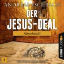 Der Jesus-Deal, Folge 3: Abendmahl Audiobook