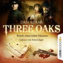 Three Oaks, Folge 3: Briefe eines toten Mannes Audiobook