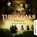 Three Oaks, Folge 5: Verfluchte Iren Audiobook