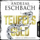 Teufelsgold (Ungekürzt) Audiobook