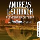 Rückkehr nach Terra - Vier Perry Rhodan-Hörbücher, Der Gesang der Stille / Die Rückkehr / Die Falle  Audiobook