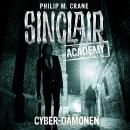 John Sinclair, Sinclair Academy, Folge 6: Cyber-Dämonen Audiobook