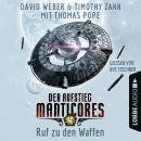 Ruf zu den Waffen - Der Aufstieg Manticores - Manticore-Reihe 2 Audiobook