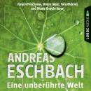 Eine unberührte Welt - Gesammelte Erzählungen (Gekürzt) Audiobook