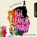 Ich, Eleanor Oliphant (Ungekürzt) Audiobook