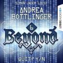 QUIT? Y/N - Beyond - Die Cyberpunk-Romanserie 6 (Ungekürzt) Audiobook
