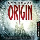 Origin - Robert Langdon 5 (Gekürzt) Audiobook