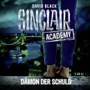 John Sinclair, Sinclair Academy, Folge 8: Dämon der Schuld (Gekürzt) Audiobook