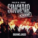John Sinclair, Sinclair Academy, Folge 12: Brandjagd (Gekürzt) Audiobook