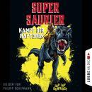 Kampf der Raptoren - Supersaurier 1 (Gekürzt) Audiobook