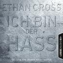 Ich bin der Hass - Ein Shepherd Thriller 5 (Gekürzt) Audiobook
