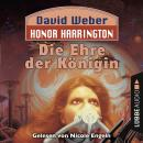 Die Ehre der Königin - Honor Harrington, Teil 2 (Ungekürzt) Audiobook