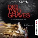 Dig Two Graves - The Detective Solomon Gray Series, Book 1 (unabridged) Audiobook