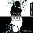 Der Tag, an dem Hope verschwand (Ungekürzt) Audiobook
