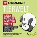 Faktastisch - Tierwelt - Warum Pandas im Handstand pinkeln (Ungekürzt) Audiobook