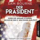 Der Präsident (Gekürzt) Audiobook