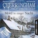 Cherringham - Landluft kann tödlich sein, Folge 32: Mord in eisiger Nacht (Ungekürzt) Audiobook