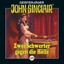John Sinclair, Folge 127: Zwei Schwerter gegen die Hölle. Teil 3 von 4 Audiobook