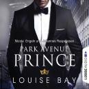 Park Avenue Prince - New York Royals 2 (Gekürzt) Audiobook