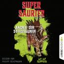 Angriff der Stegosaurier - Supersaurier 2 (Gekürzt) Audiobook