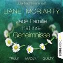 Truly Madly Guilty - Jede Familie hat ihre Geheimnisse (Ungekürzt) Audiobook