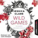 In einer heißen Nacht - Wild Games, Teil 1 (Ungekürzt) Audiobook