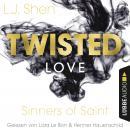Twisted Love - Sinners of Saint 2 (Ungekürzt) Audiobook